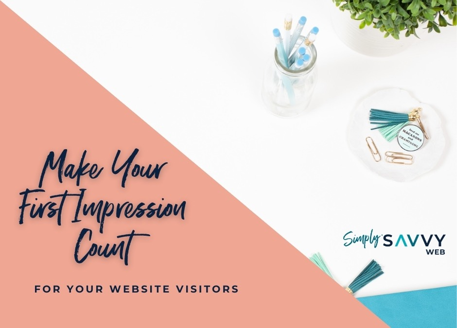 Make your first impression count for your website visitors
